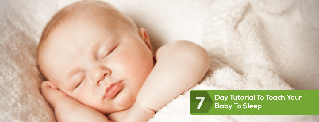 7-Day-Tutorial-To-Teach-Your-Baby-To-Sleep