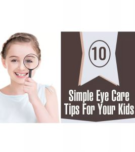 10 Simple Eye Care Tips For Kids And Ways To Improve Eyesight-1