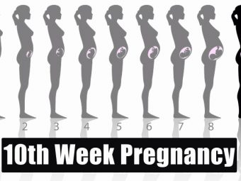 10th Week Pregnancy: Symptoms, Baby Development, Tips And Body Changes