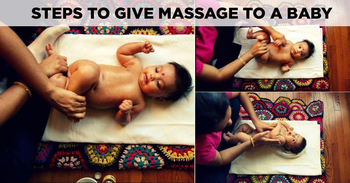 Baby Massage: A Step-by-step Guide To Do It Safely