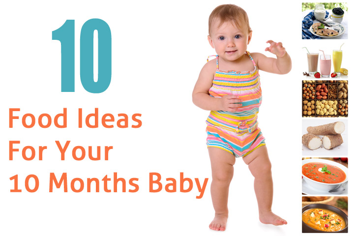 Food Ideas For Your 10 Months Baby