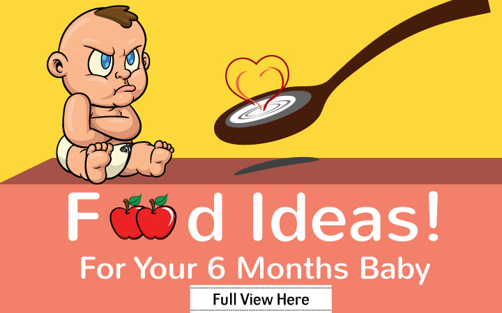 Food Ideas For Your 6 Months Baby
