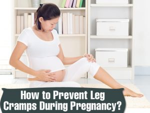 How to Prevent Leg Cramps During Pregnancy?