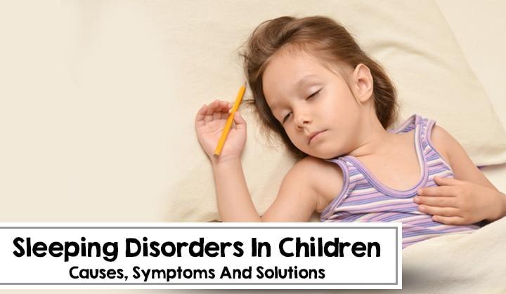 Sleeping Disorders In Children