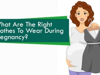 What Are The Right Clothes To Wear During Pregnancy?