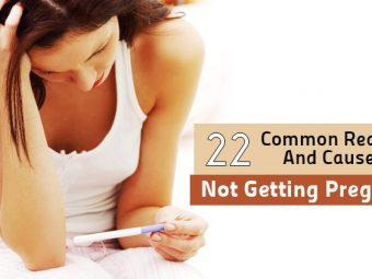 22 Reasons Why You Are Not Getting Pregnant