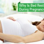 Why Is Bed Rest Important During Pregnancy