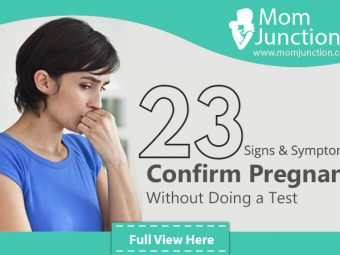 23 Easy Ways To Confirm Pregnancy Without Doing A Test