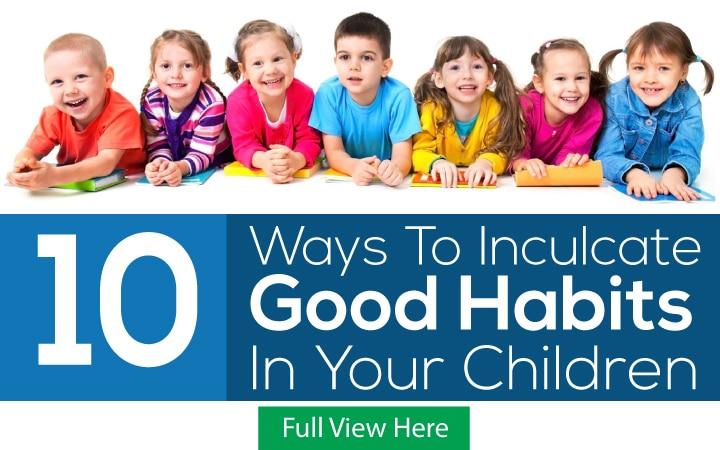 Good Habits In Your Children
