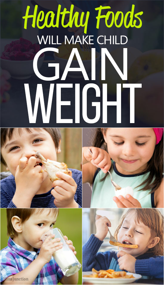 Top 10 Healthy Weight Gain Foods For Kids