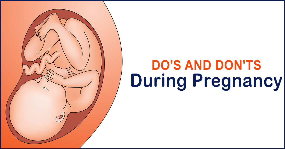 What To Do And What Not To Do When Pregnant List Of Dos