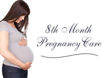 8th Month Pregnancy Care – What To Expect, Do's & Don'ts