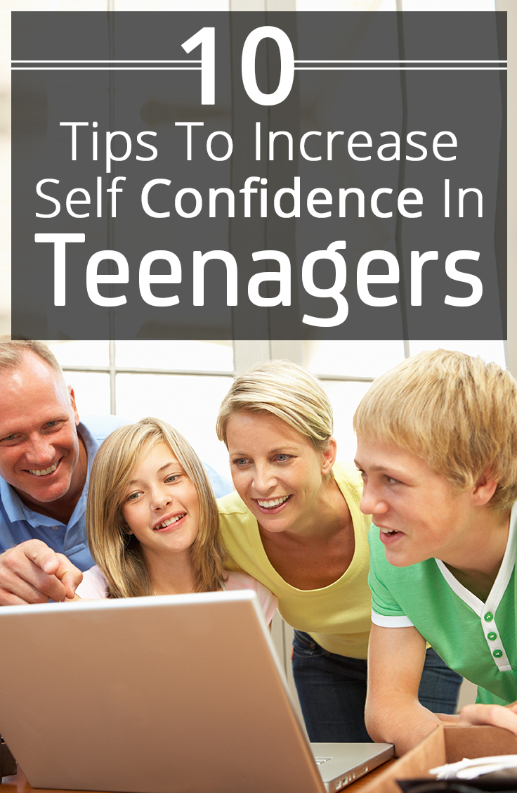 10 Tips To Increase Self Confidence In Teenagers