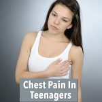 7 Effective Home Remedies To Cure Chest Pain In Teenagers