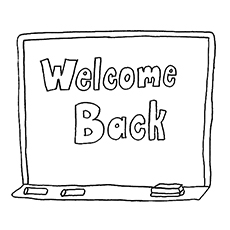 welcomes back written on blackboard students coloring pages - School Coloring Pages Printable