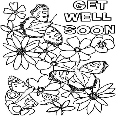 Coloring Sheet of Flowers and Butterflies Get Well Soon Card