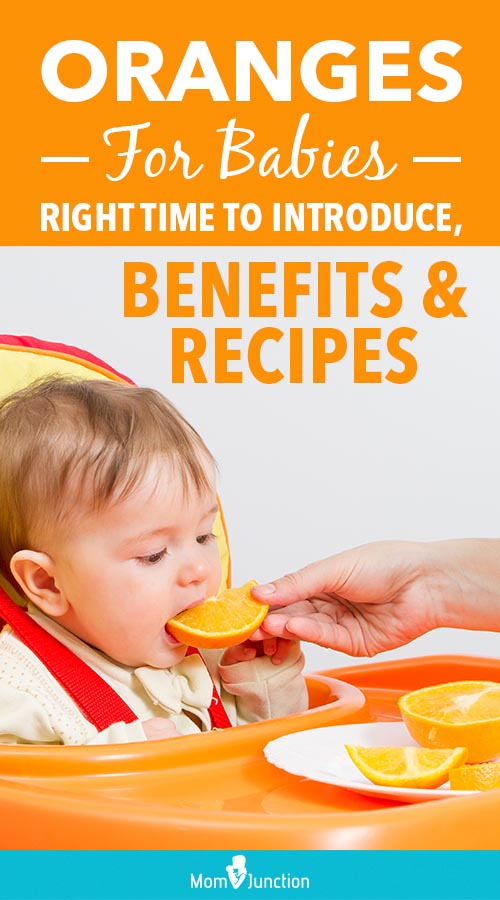 Oranges For Babies: Right Time To Introduce, Benefits, And ...