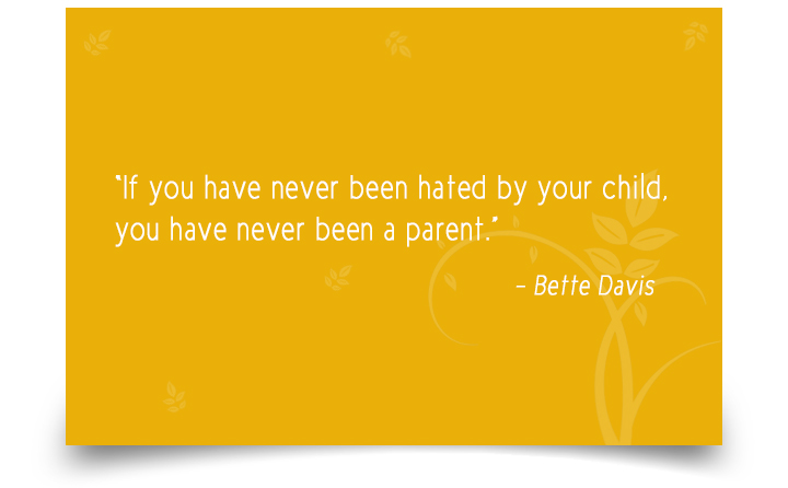 Inspirational Quotes On Parenting by Bette Davis