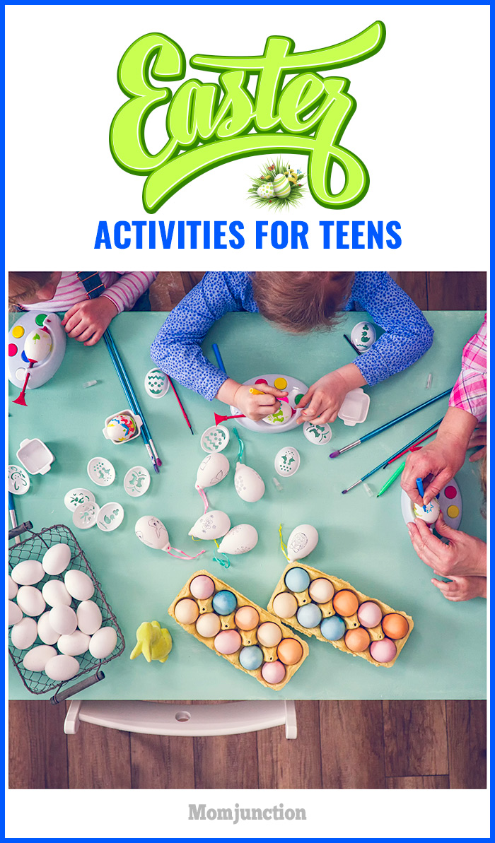 5 interesting easter activities for teens