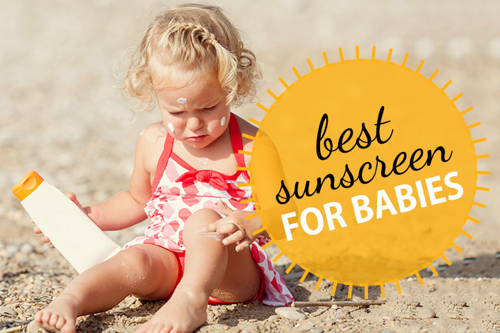 19 Best Sunscreens For Babies In 2018