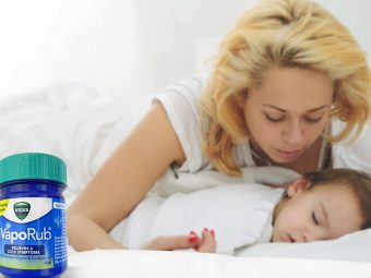 4 Amazing Benefits Of Vicks VapoRub For Kids