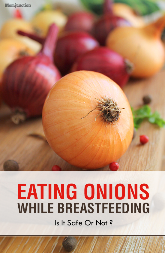 Is It Safe To Eat Onions While Breastfeeding-5184