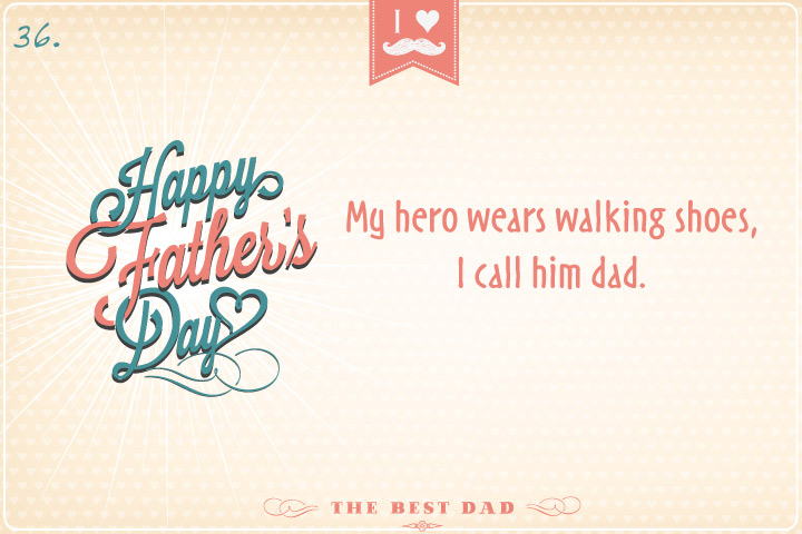 100 Remarkable Father's Day Quotes, Poems And Songs For Your Dad