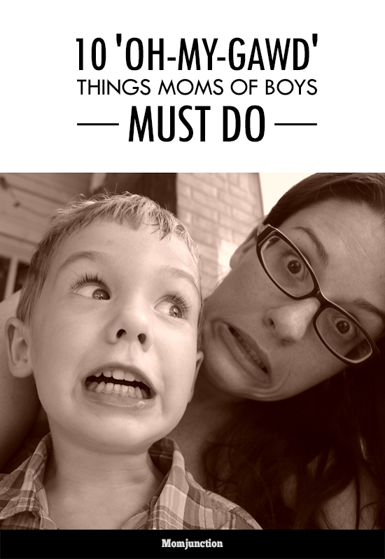 things moms boys must