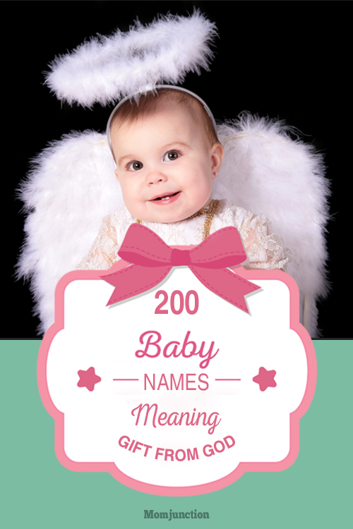 200 Popular Baby Names That Mean 'Gift From God'