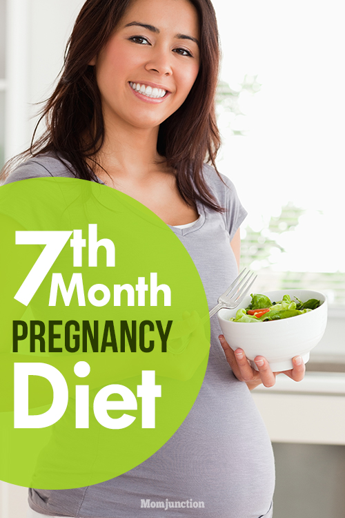 7th Month Pregnancy Diet - Which Foods To Eat And Avoid?
