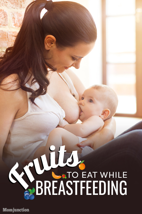8 Best Fruits To Eat While Breastfeeding-2837