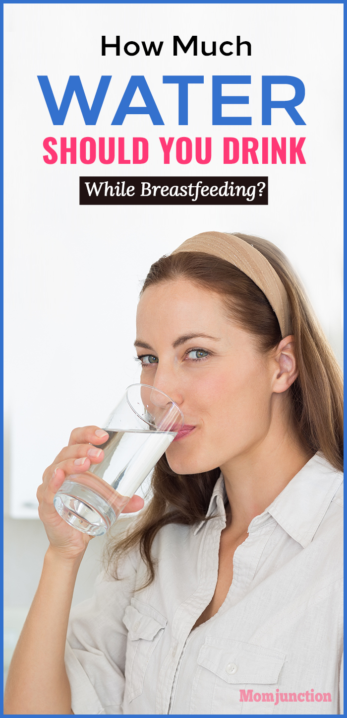 How Much Water To Drink While Breastfeeding