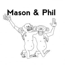 Mason And Phil