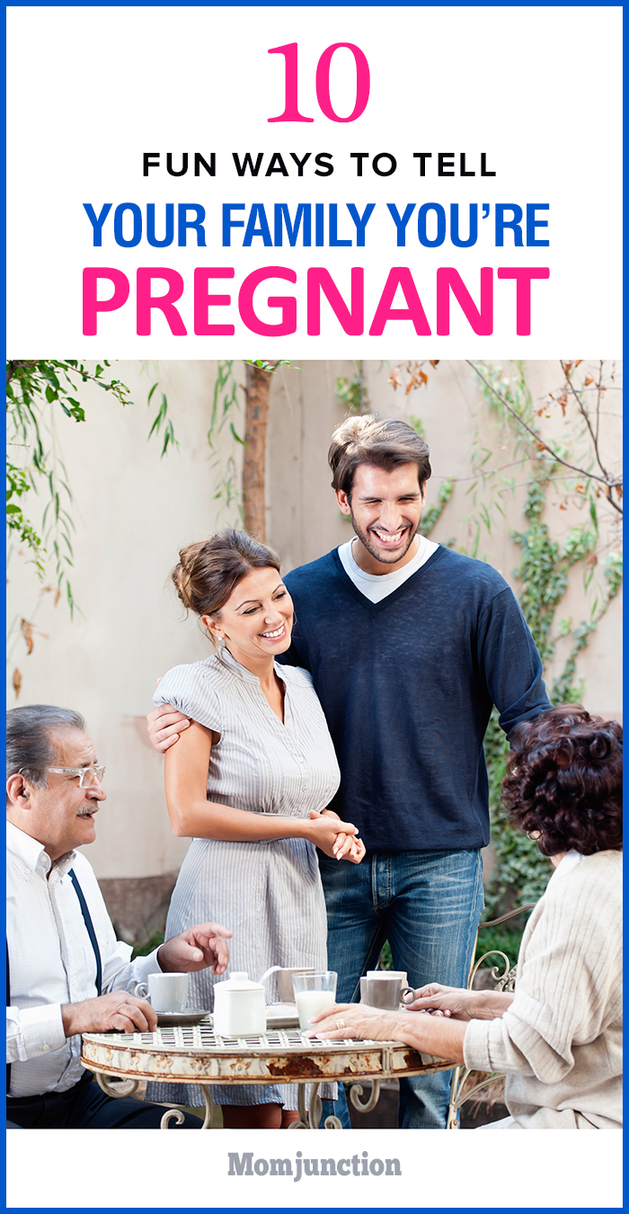 Top 10 Fun Ways To Tell Your Family You Re Pregnant