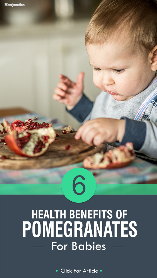 6 Health Benefits Of Pomegranate For Babies