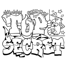 graffiti coloring pages top secret - Graffiti Coloring Pages Printable