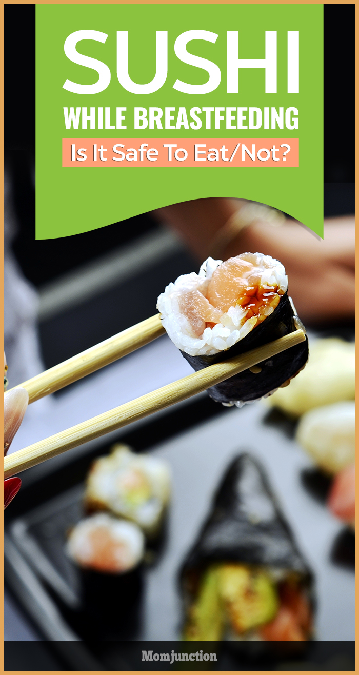 Is It Safe To Eat Sushi While Breastfeeding-7609