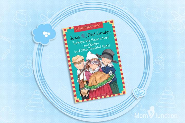 Junie B. First Grader - Turkeys We Have Loved and Eaten