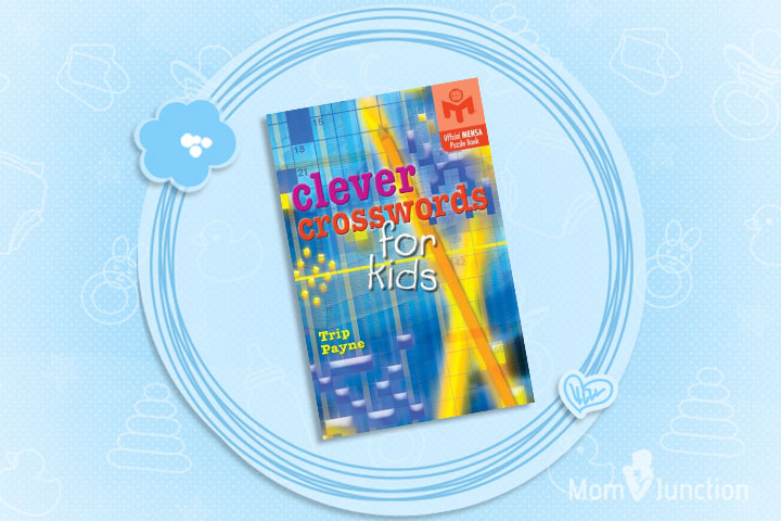 Clever Crosswords For Kids An Official Mensa Puzzle Book