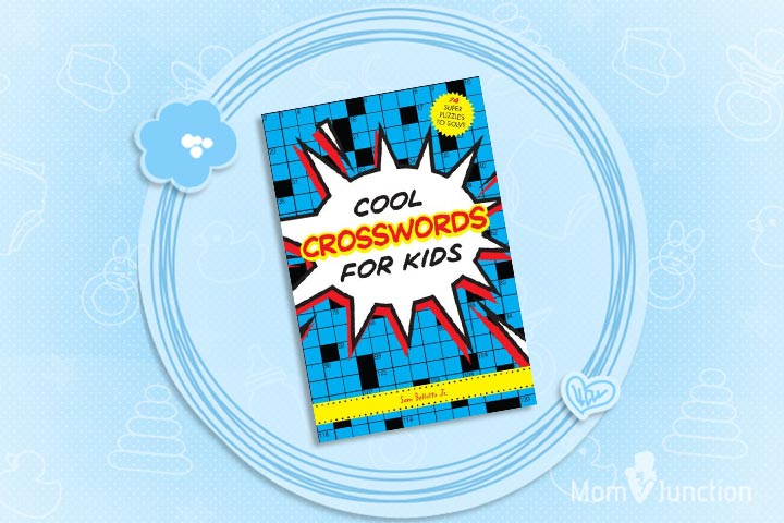 Cool Crosswords For Kids 73 Super Puzzles To Solve