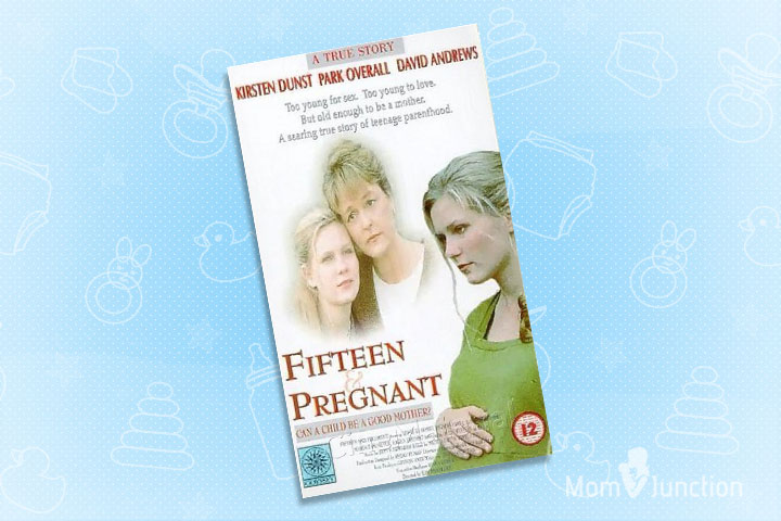 Teen Pregnancy Movies - Fifteen And Pregnant