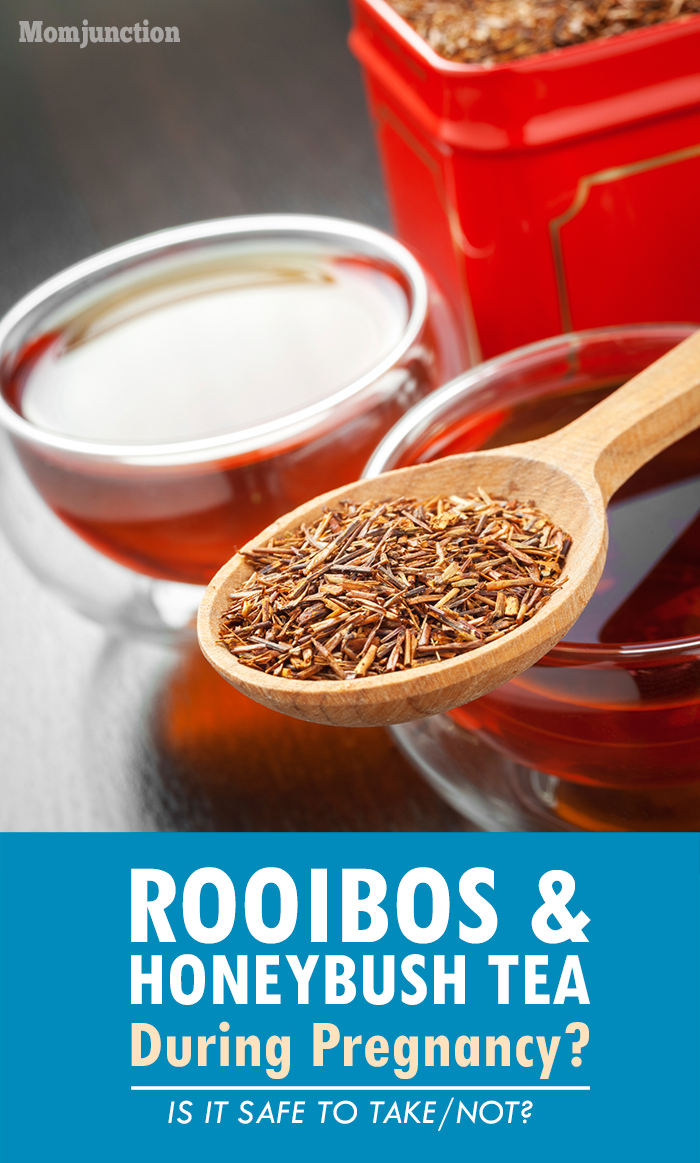 is it safe to drink honeybush and rooibos tea in pregnancy