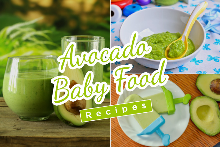 11 Tasty And Easy-To-Make Avocado Baby Food Recipes