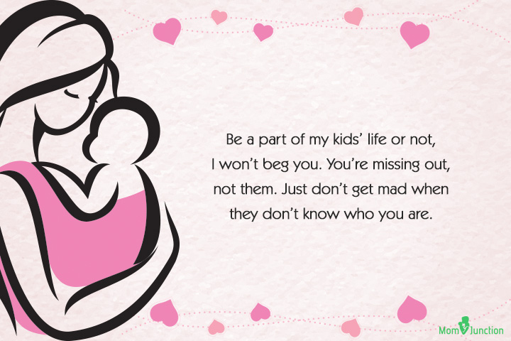 Life as a Single Mom Quote - Be a part of my kids' life or not