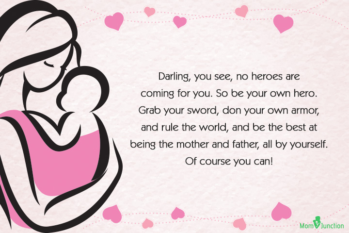 Being a Single Mom Quotes - Darling, you see