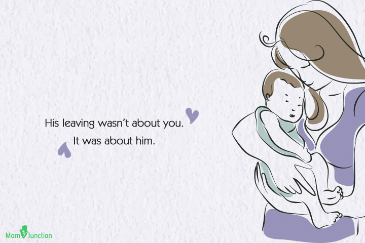 Single Mom Quotes - His leaving wasn't about you