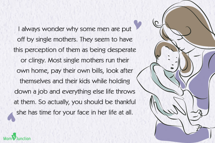 Single Mom Quotes - I always wonder why some men are put off by single mothers