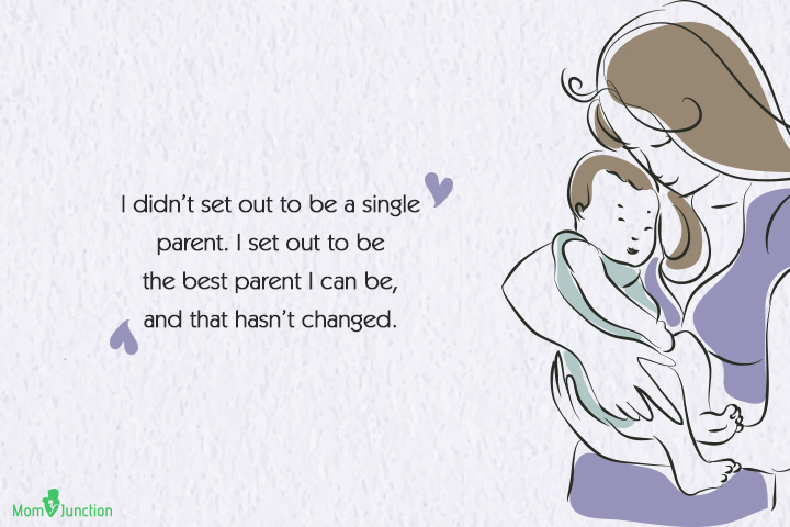 Good Single Mom Quotes - I didn't set out to be a single parent