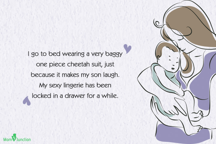 Single Mom Quotes - I go to bed wearing a very baggy