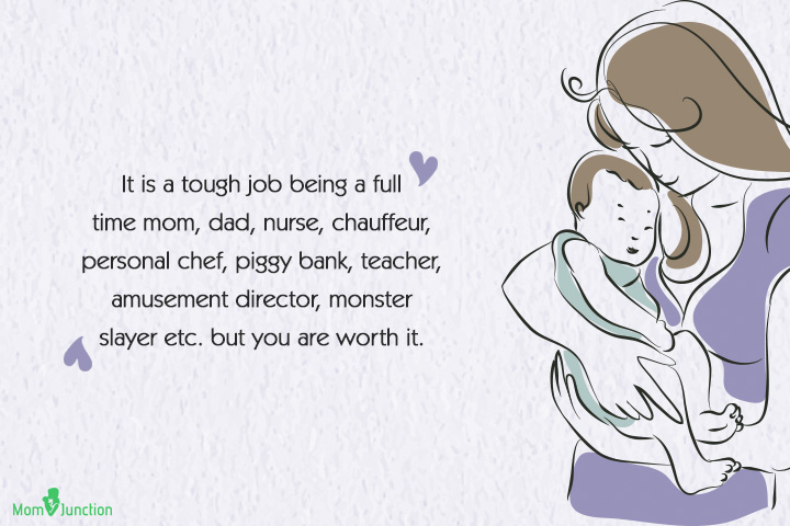 Single Mom Quotes - It is a tough job being a full time mom